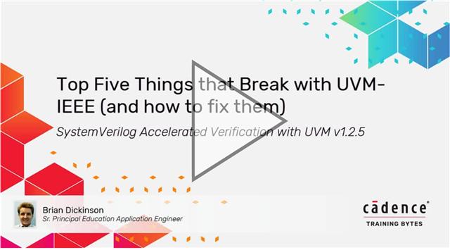Top Five Things that Break with UVM-IEEE